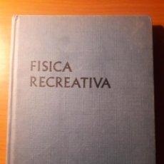 Libros de segunda mano de Ciencias: FISICA RECREATIVA.SANTILLANA 1968. Lote 183220751