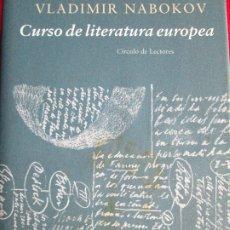 Livres d'occasion: CURSO DE LITERATURA EUROPEA - VLADIMIR NABOKOV. Lote 183251802