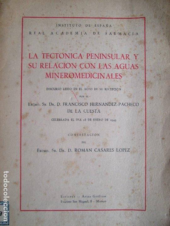 LA TECTONICA PENINSULAR Y SU RELACION CON LAS AGUAS MINEROMEDICINALES (Libros de Segunda Mano - Ciencias, Manuales y Oficios - Paleontología y Geología)