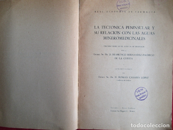 Libros de segunda mano: LA TECTONICA PENINSULAR Y SU RELACION CON LAS AGUAS MINEROMEDICINALES - Foto 2 - 183252875