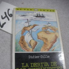 Libros de segunda mano: LA DERIVA DE LOS CONTINENTES. Lote 183260101