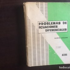 Libros de segunda mano de Ciencias: PROBLEMAS DE ECUACIONES DIFERENCIALES.ALEXA. Lote 183353091