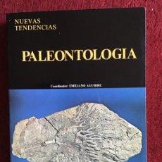 Livros em segunda mão: PALEONTOLOGÍA. NUEVAS TENDENCIAS. EMILIANO AGUIRRE. CSIC. 1989. Lote 183404710