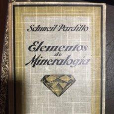 Libros de segunda mano: ELEMENTOS DE MINERALOGÍA SCHMEIL PARDILLO. Lote 183411433