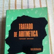 Libros de segunda mano de Ciencias: TRATADO DE ARITMÉTICA TERCER GRADO SOLUCIONARIO ED BRUÑO. Lote 183591508