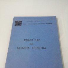 Libros de segunda mano de Ciencias: PRÁCTICAS DE QUÍMICA GENERAL. MADRID 1975. ESCUELA TÉCNICA SUPERIOR DE INGENIEROS INDUSTRIALES.. Lote 183670955