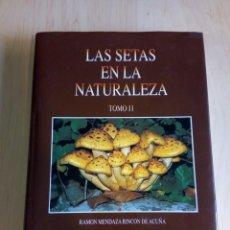 Libros de segunda mano: LAS SETAS EN LA NATURALEZA. TOMO II. (IBERDROLA). Lote 183675900