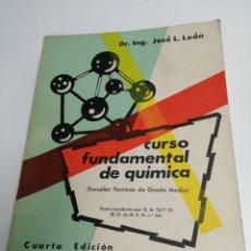 Libros de segunda mano de Ciencias: CURSO FUNDAMENTAL DE QUÍMICA. DR. I L. JOSÉ LEÓN. MADRID, 1963.. Lote 183786206
