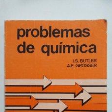 Libros de segunda mano de Ciencias: PROBLEMAS DE QUIMICA ADAPTADOS AL CURSO DE PRINCIPIOS. I.S. BUTLER. EDITORIAL REVERTE 1982. TDK422. Lote 183852977