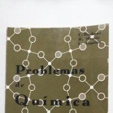 Libros de segunda mano de Ciencias: PROBLEMAS DE QUÍMICA - BURBANO GARCÍA, ENRIQUE; MARTÍN BLESA, R.; AZPEITIA GALLEGO, L. TDK422. Lote 183853167