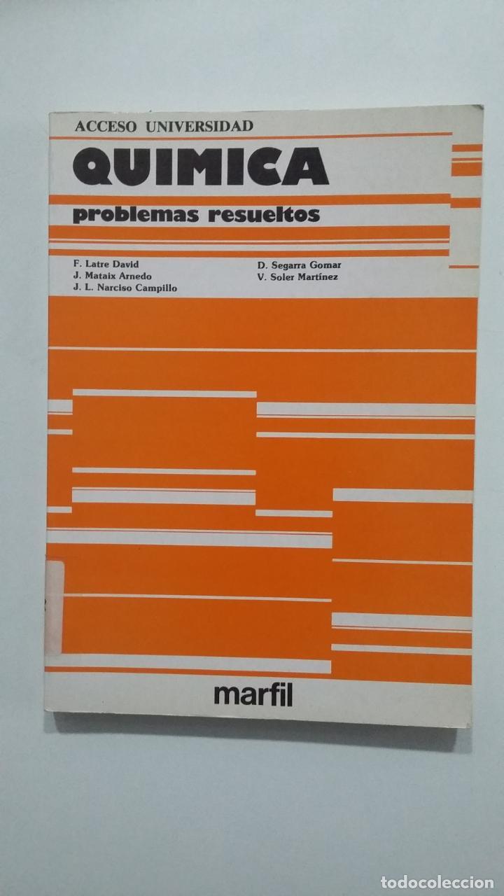 QUÍMICA. PROBLEMAS RESUELTOS. PRUEBAS DE ACCESO A LA UNIVERSIDAD. F. LATRE DAVID. TDK422 (Libros de Segunda Mano - Ciencias, Manuales y Oficios - Física, Química y Matemáticas)