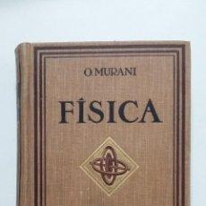Libros de segunda mano de Ciencias: TRATADO DE FISICA. TOMO II. OPTICA - ELECTRICIDAD - ORESTES MURANI. TDK422. Lote 183856428