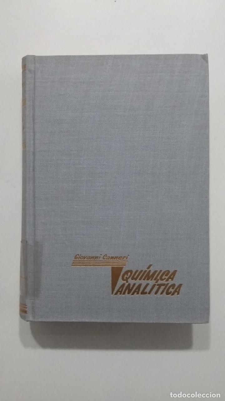 QUIMICA ANALITICA. GIOVANNI CANNERI. EDITORIAL ALHAMBRA. TDK422 (Libros de Segunda Mano - Ciencias, Manuales y Oficios - Física, Química y Matemáticas)