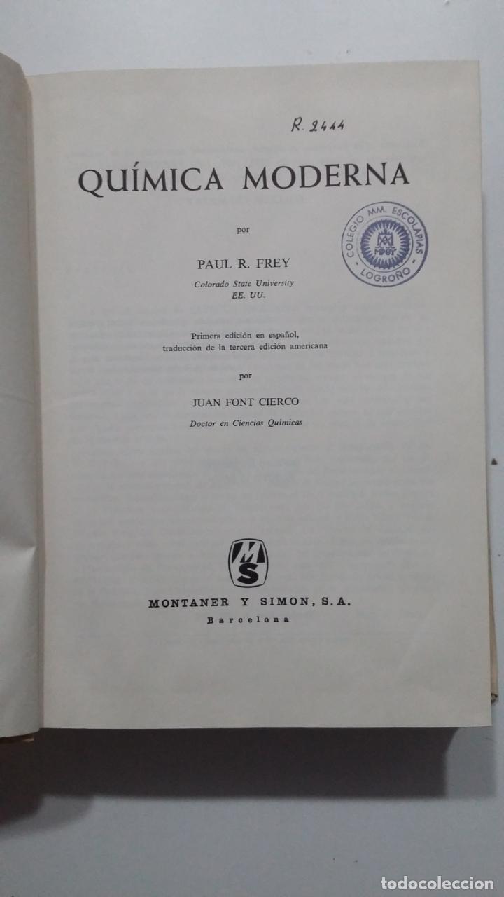 Libros de segunda mano de Ciencias: Química moderna - Paul R. Frey. MONTANER Y SIMON. 1968. TDK422 - Foto 2 - 183858578