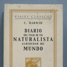 Libros de segunda mano: DIARIO DEL VIAJE DE UN NATURALISTA ALREDEDOR DEL MUNDO. DARWIN. Lote 183859656