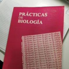 Libros de segunda mano: PRACTICAS DE BIOLOGIA (VARIOS AUTORES). Lote 183867056