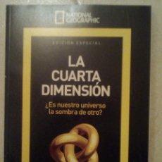 Libros de segunda mano de Ciencias: LA CUARTA DIMENSIÓN. EDICIÓN ESPECIAL NATIONAL GEOGRAPHIC. Lote 184152312
