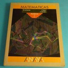 Libros de segunda mano de Ciencias: MATEMÁTICAS BACHILLERATO 2. M. DE GUZMÁN. J. COLERA. A. SALVADOR. Lote 184203495