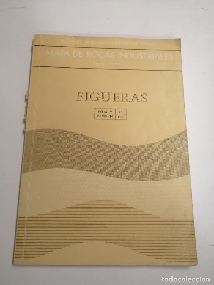 MAPA DE LAS ROCAS INDUSTRIALES. FIGUERAS. INSTITUTO GEOLOGICO Y MINERO DE ESPAÑA. 1974 MADRID (Libros de Segunda Mano - Ciencias, Manuales y Oficios - Paleontología y Geología)