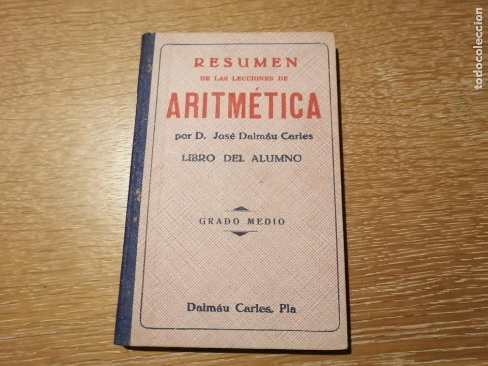 RESUMEN DE LAS LECCIONES DE ARITMETICA. (Libros de Segunda Mano - Ciencias, Manuales y Oficios - Física, Química y Matemáticas)