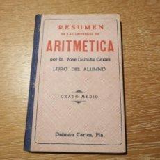 Libros de segunda mano de Ciencias: RESUMEN DE LAS LECCIONES DE ARITMETICA.. Lote 184492583