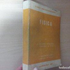 Libros de segunda mano de Ciencias: FÍSICA (1969) - J. SEGARRA HERNÁNDEZ . Lote 184559636