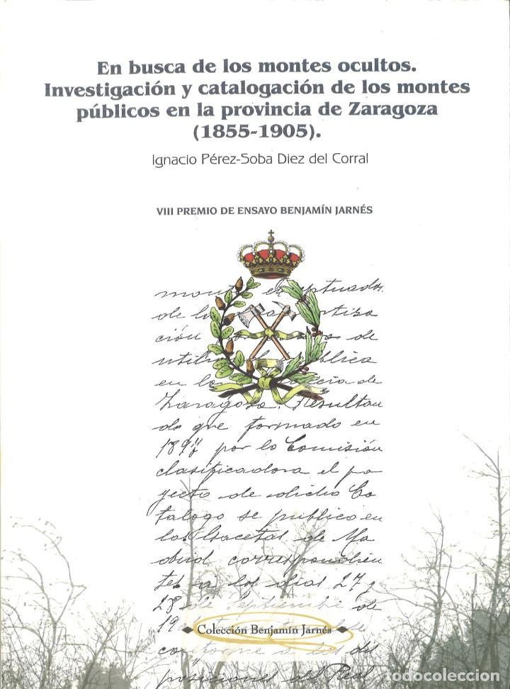 EN BUSCA DE LOS MONTES OCULTOS. INVESTIGACIÓN Y CATALOGACIÓN DE LOS MONTES... DE ZARAGOZA (Libros de Segunda Mano - Ciencias, Manuales y Oficios - Biología y Botánica)