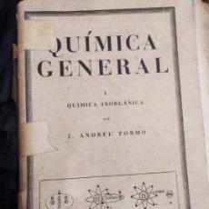 Libros de segunda mano de Ciencias: QUÍMICA GENERAL INORGÁNICA JOSE ANDREU TORMO EDITORIAL AMÉRICA 1944. Lote 184671030