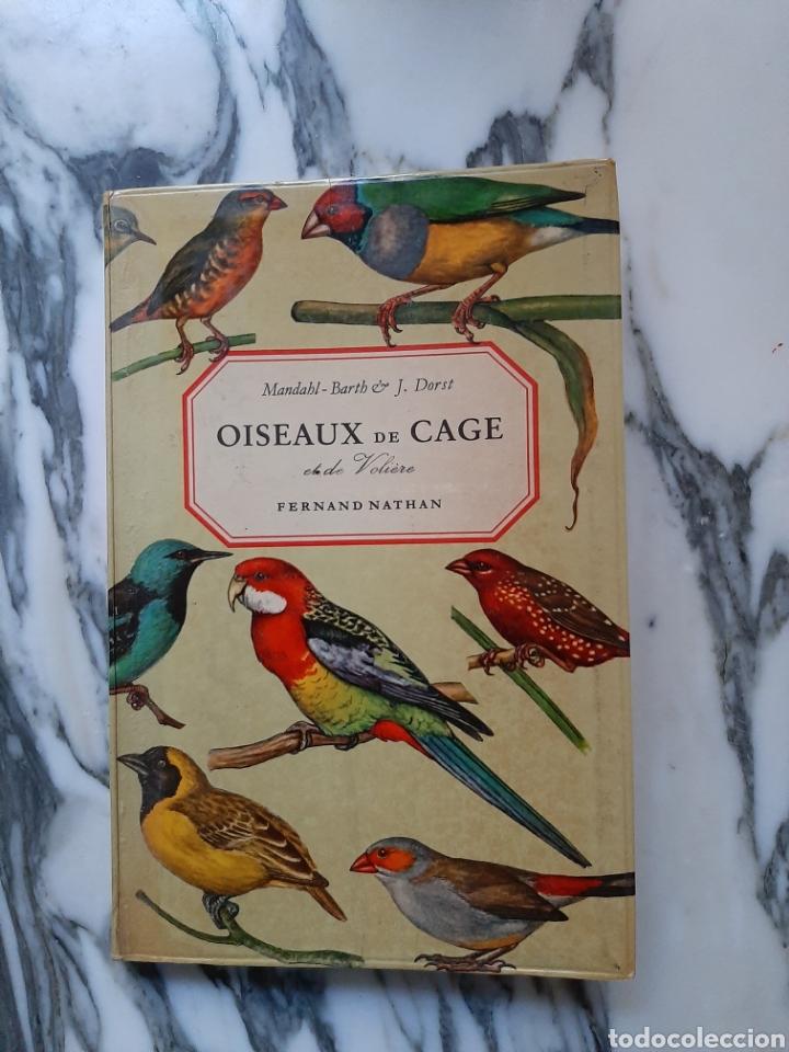 OISEAUX DE CAGE ET DE VOLIÈRE - C. MANDAHL-BARTH Y J. DORST - 1973 (Libros de Segunda Mano - Ciencias, Manuales y Oficios - Biología y Botánica)