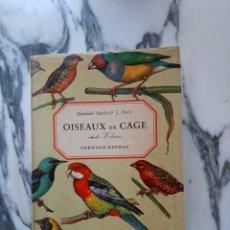 Libros de segunda mano: OISEAUX DE CAGE ET DE VOLIÈRE - C. MANDAHL-BARTH Y J. DORST - 1973. Lote 184716555