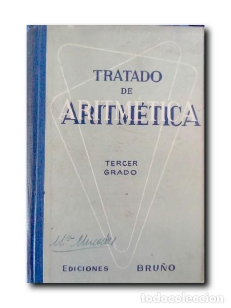 TRATADO DE ARITMÉTICA. TERCER GRADO (Libros de Segunda Mano - Ciencias, Manuales y Oficios - Física, Química y Matemáticas)
