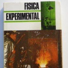 Libros de segunda mano de Ciencias: FÍSICA EXPERIMENTAL . Lote 184908145