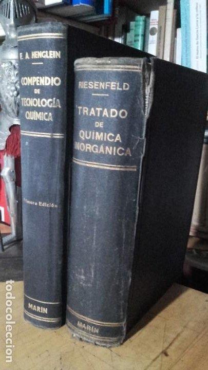 RIESENFELD / HENGLEIN: TRATADO DE QUIMICA INORGANICA / COMPENDIO DE TECNOLOGIA QUIMICA. (Libros de Segunda Mano - Ciencias, Manuales y Oficios - Física, Química y Matemáticas)