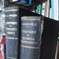 Libros de segunda mano de Ciencias: RIESENFELD / HENGLEIN: TRATADO DE QUIMICA INORGANICA / COMPENDIO DE TECNOLOGIA QUIMICA.. Lote 185908053