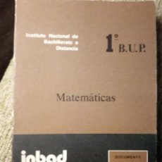 Libros de segunda mano de Ciencias: MATEMATICAS, 1 BUP INSTITUTO NACIONAL DE BACHILLERATO A DISTANCIA 10//2. Lote 185910376