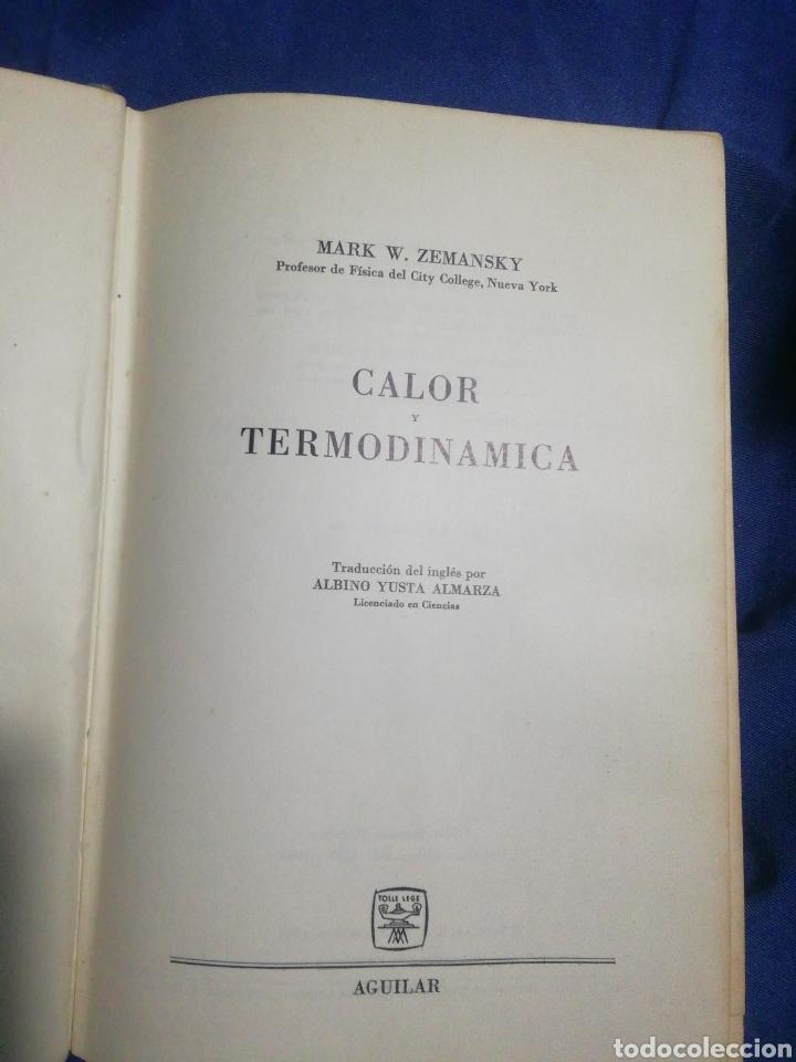 Libros de segunda mano de Ciencias: CALOR Y TERMODINÁMICA.MARK W. ZEMANSKY. SEGUNDA EDICIÓN 1964. AGUILAR. - Foto 2 - 185936891