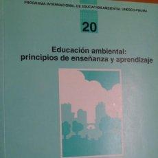 Libros de segunda mano: EDUCACIÓN AMBIENTAL: PRINCIPIOS DE ENSEÑANZA Y APRENDIZAJE. A .GIORDAN (COORD.)UNESCO. Lote 185973136