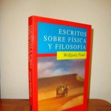 Libros de segunda mano de Ciencias: ESCRITOS SOBRE FÍSICA Y FILOSOFÍA - WOLFGANG PAULI - DEBATE, COMO NUEVO, RARO. Lote 186024416