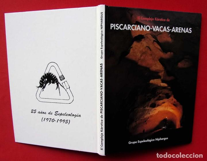 Libros de segunda mano: EL COMPLEJO KÁRSTICO DE PISCARCIANO-VACAS-ARENAS. BURGOS. GRUPO ESPELEOLÓGICO NIPHARGUS. - Foto 2 - 186092370