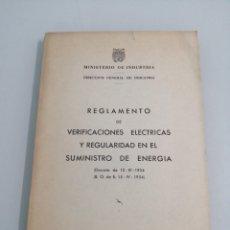 Libros de segunda mano de Ciencias: REGLAMENTO DE VERIFICACIONES ELÉCTRICAS Y REGULARIDAD EN EL SUMINISTRO DE ENERGÍA. MADRID, 1954.. Lote 186131188