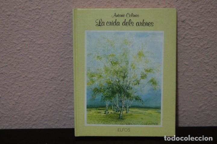 LA CRIDA DELS ARBRES EDITORIAL ELFOS ALO 1988 (Libros de Segunda Mano - Ciencias, Manuales y Oficios - Biología y Botánica)