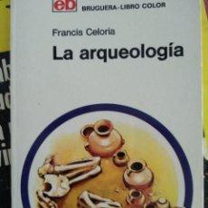 Libros de segunda mano: LA ARQUEOLOGÍA. MANUALES DE DIVULGACIÓN CULTURAL.. Lote 186238030