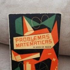 Libros de segunda mano de Ciencias: R. GARCÍA ROCA - PROBLEMAS DE MATEMÁTICAS GRADO ELEMENTAL - EDICIONES BELLO 1958. Lote 186286341