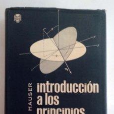 Libros de segunda mano de Ciencias: INTRODUCCIÓN A LOS PRINCIPIOS DE MECÁNICA. WALTER HAUSER. FÍSICA.. Lote 186370228