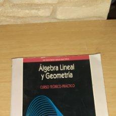 Libros de segunda mano de Ciencias: ALGEBRA LINEAL Y GEOMETRÍA MARFIL - JOSÉ GARCIA GARCIA - MANUEL LOPEZ PELLICER. Lote 186435748