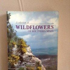 Libros de segunda mano: FLORES A SELECTION OF WILDFLOWERS OF SOUTHERN SPAIN BETTY MOLESWORTH ALLEN. Lote 187091692