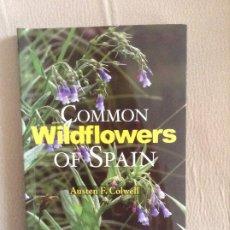 Libros de segunda mano: FLORES COMMON WILDFLOWERS OF SPAIN AUSTEN F COLWELL. Lote 187092456
