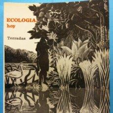 Livres d'occasion: ECOLOGÍA HOY. JAIME TERRADAS. EDITORIAL TEIDE S.A. Lote 187163343