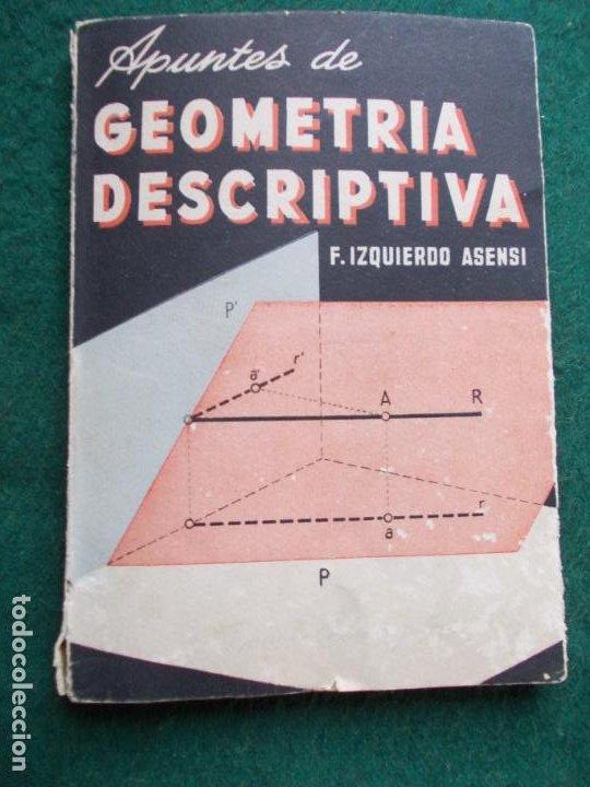 APUNTES DE GEOMETRÍA DESCRIPTIVA (Libros de Segunda Mano - Ciencias, Manuales y Oficios - Física, Química y Matemáticas)