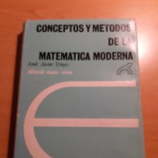 Libros de segunda mano de Ciencias: CONCEPTOS Y MÉTODOS DE LA MATEMÁTICA MODERNA. JOSE JAVIER ETAYO. Lote 187199366